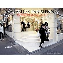 NOUVELLES PARISIENNES: Dans les rues de Jiyûgaoka III (French Edition)