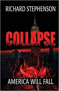 Collapse by Richard Stephenson (2012-07-06)