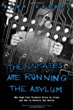 The Inmates Are Running the Asylum, Alan Cooper, 0672326140