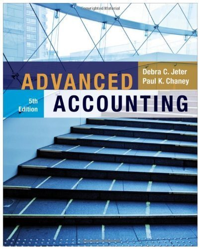 Advanced Accounting by Jeter, Debra C., Chaney, Paul K. [Wiley,2011] [Hardcover] 5TH EDITION