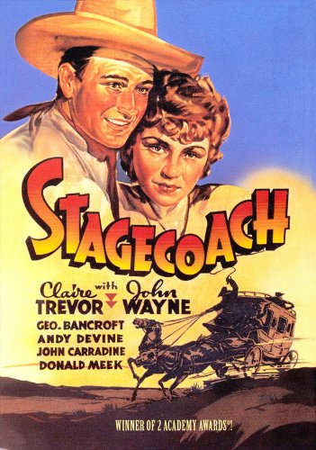 (Stagecoach Movie Poster (27 x 40 Inches - 69cm x 102cm) (1939) Style B -(John Wayne)(Claire Trevor)(Thomas Mitchell)(George Bancroft)(John Carradine)(Andy Devine))