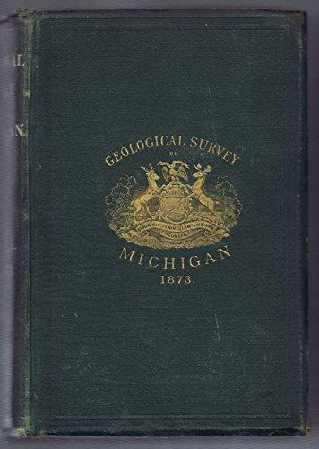 Geological Survey of Michigan. Upper Peninsula, 1869-1873. Vol. I: Part I: Iron-Bearing Rocks (Economic). Part II: Copper-Bearing Rocks. Part III: Palaeozoic Rocks