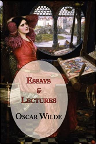com oscar wilde s essays and lectures  oscar wilde s essays and lectures