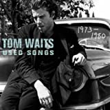 Used Songs (1973-1980) By Tom Waits (2010-12-21)