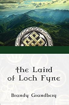 The Laird of Loch Fyne by [Grandberg, Brandy]