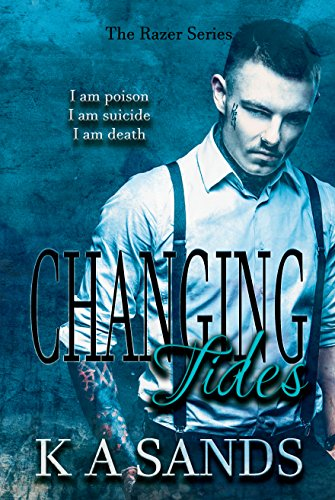 - Changing Tides: (Book #2, The Razer Series)