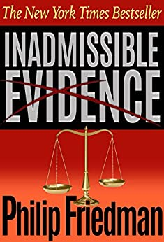 Inadmissible Evidence by [Friedman, Philip]