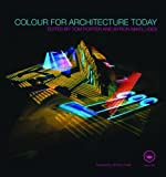 Colour for Architecture Today, Porter, Tom, 0415438152