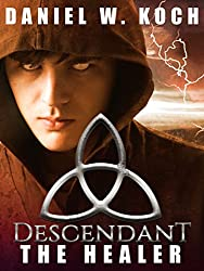 Descendant: The Healer (The Descendant Series Book 4)