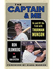 The Captain & Me: On and Off the Field with Thurman Munson
