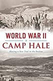 img - for World War II at Camp Hale:: Blazing a New Trail in the Rockies (Military) book / textbook / text book