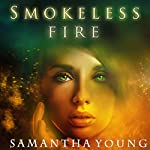 Smokeless Fire | Samantha Young