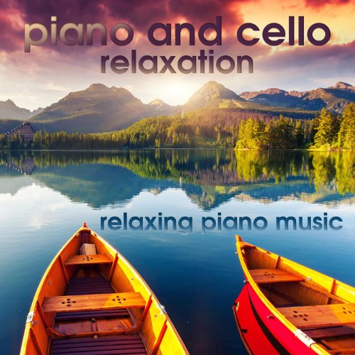 Piano Cello Relaxation Relaxing Music product image