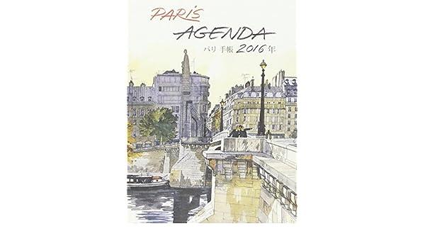 Paris : Agenda 2016 petit format: 9782878681888: Amazon.com ...