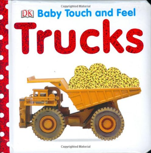 Price comparison product image Baby Touch and Feel: Trucks (Baby Touch & Feel)