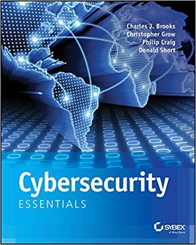 Cybersecurity Essentials: Charles J  Brooks, Christopher