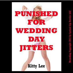 Punished for Wedding Day Jitter Audiobook