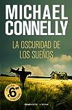 La Oscuridad de Los Sueños, Michael Connelly, 8492833726