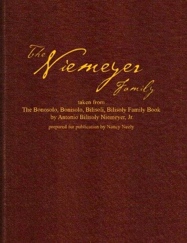 Download The Niemeyer Family: taken from The Bonosolo, Bonisolo, Bilisoli, Bilisoly Family Book pdf epub