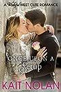 Once Upon A Setup: A Wishful Meet Cute Romance