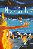 Nice Girls and Other Stories, Cezarija Abartis, 0898232155