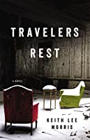 Travelers Rest: A Novel