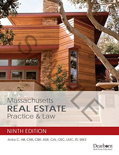 Massachusetts Real Estate Practice & Law - 9th Edition