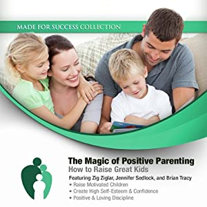 The Magic of Positive Parenting Audiobook