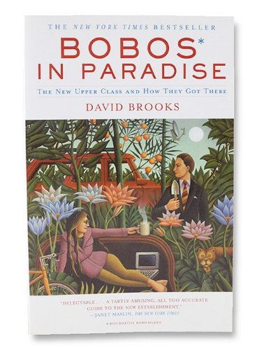 Download Bobos in Paradise - The New Upper Class and how they Got There PDF