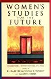 Women's Studies for the Future, Agatha Meryl Beins, 0813536197