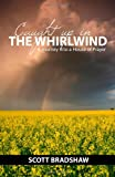 Caught up in the Whirlwind, Scott Bradshaw, 0615477348