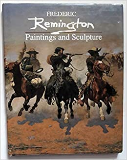 an appreciation of the art of frederic remington