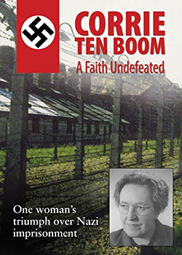 Corrie Ten Boom: A Faith Undefeated by Vision VideoGateway Films