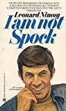 I Am Not Spock (Reissue) by Nimoy, Leonard (1979) Mass Market Paperback