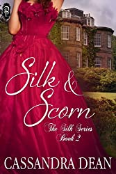 Silk and Scorn (The Silk Series Book 2)