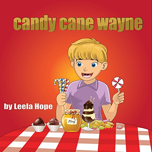 Candy Cane Wayne: Children's Books Short Story Picture Books - Candy Cane Set