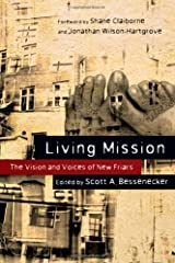 Living Mission: The Vision and Voices of New Friars Kindle Edition