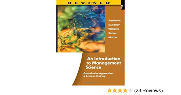 An introduction to management science quantitative approaches to an introduction to management science quantitative approaches to decision making revised with microsoft project and printed access card david r fandeluxe Choice Image