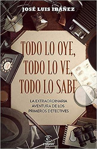 Todo lo oye, todo lo ve, todo lo sabe de José Luis Ibáñez