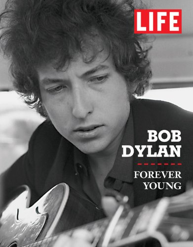 life-bob-dylan-forever-young-life-life-books