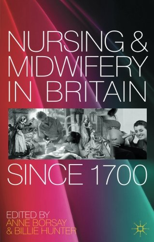 READ Nursing and Midwifery in Britain Since 1700 [T.X.T]
