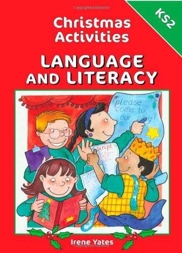 Christmas Activities-Language and Literacy Ks2 by Brilliant Publications