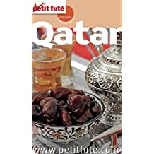 Qatar 2015/2016 Petit Futé (Country Guide) (French Edition)
