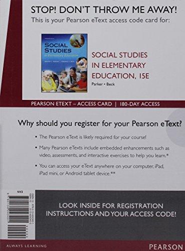 Social Studies in Elementary Education, Enhanced Pearson eText - Access Card (15th Edition)