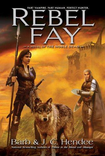 Rebel Fay (The Noble Dead) pdf