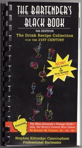 Sam Malone's Black Book: The Drink Recipe Collection for the 21st Century by Stephen Kittredge Cunningham (2001-01-06)
