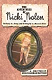 The Adventures of Nicki Nolen, Evelyn Dorman Mattison, 1440151288