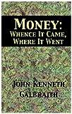 Money, John Kenneth Galbraith, 0735100705