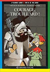 Courage, Trouillard !