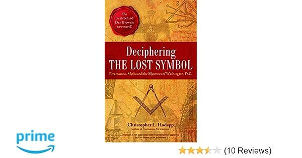 Amazon Deciphering The Lost Symbol Freemasons Myths And The